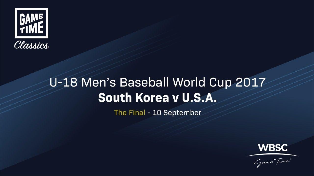 Korea v USA - The Final - U-18 Baseball World Cup 2017