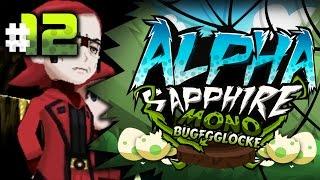 Pokemon Alpha Sapphire MonoBug EGGLOCKE Let's Play w/ aDrive Episode 12