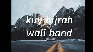 wali - kuy hijrah (video lirik) || oleh Rivaldy muhamad