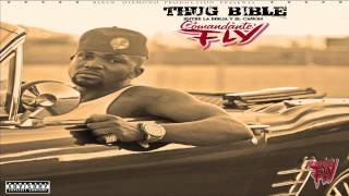 Comandante Fly Feat El sicario.Never drop the gun 10. Thug Bible Album