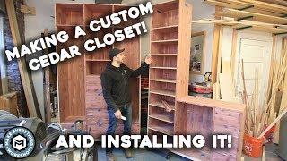 Making a Custom Cedar Closet + Install!
