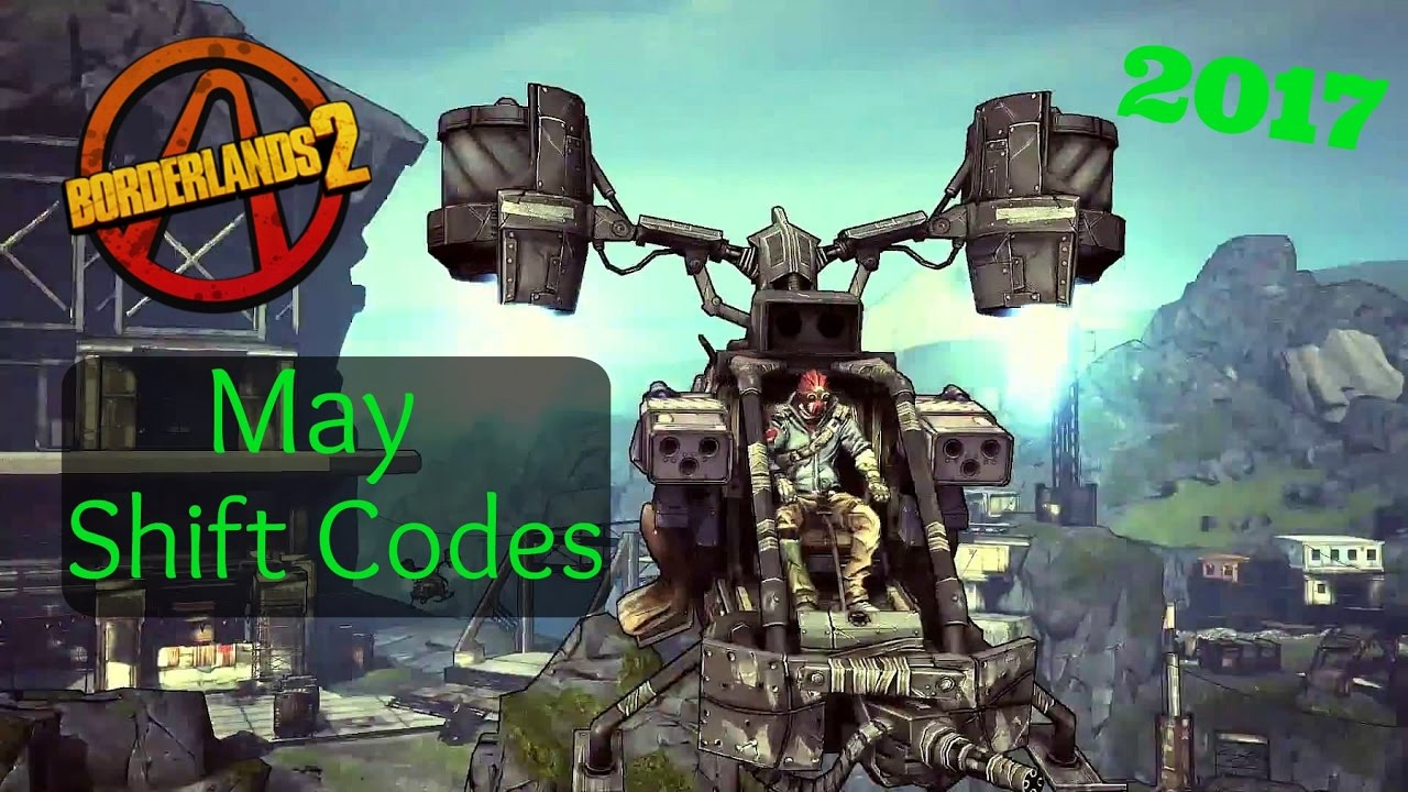Borderlands 2 | (May) Shift Codes (2017) - YouTube Borderlands 2 Shift Codes