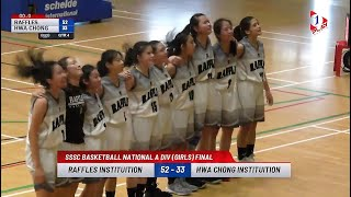 Raffles Basketball - National Schools A Division 2019 Girls Finals