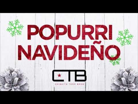 Chiquito Team Band - Popurri Navideño (Official Audio)