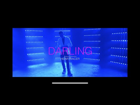 Heartracer - Darling (Official Video)