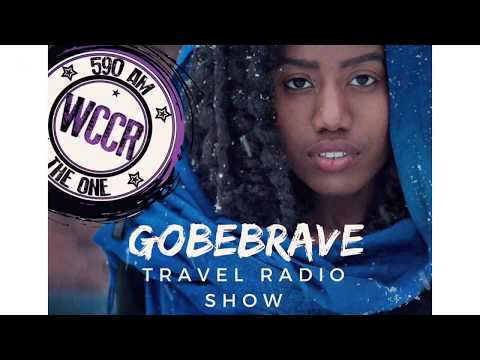 GoBeBrave Travel Radio Show - Debut Episode - Young Black Solo Female Traveler in East Asia