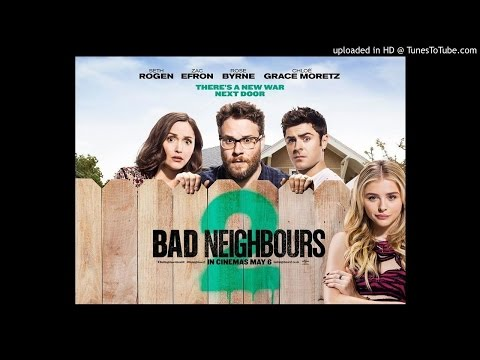 Neighbors 2: Sorority Rising - Bend Ova| Soundtrack 15