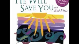 Bob Fitts I Can Do All Things Philippians 4 13 Medley Hosanna Music