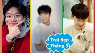#3 Hơn 300 Video Trai Đẹp Trung Quốc Tháng 03/2019 😍Tik Tok Triệu View