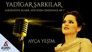 Türk Sanat Müziği-Ayça Yeşim-Sarahâten Acabâ Söylesem Darılmaz Mı?-Official Video