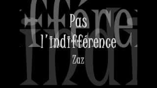 Zaz (Génération Goldman) -- Pas l'indifférence