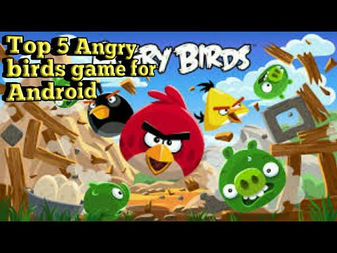 Top 5 Angry Birds Game For Android(offline) || ANDRO 5