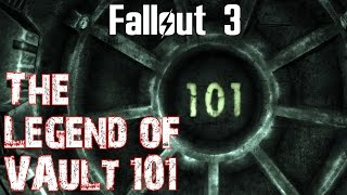 Fallout 3- The Legend of Vault 101