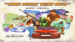 Rigz & Mooch - The Only Way Out (Prod. By Big Ghost Ltd) (New Full Album) Ft. Da Cloth
