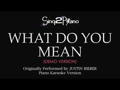 What Do You Mean (Piano karaoke demo) Justin Bieber