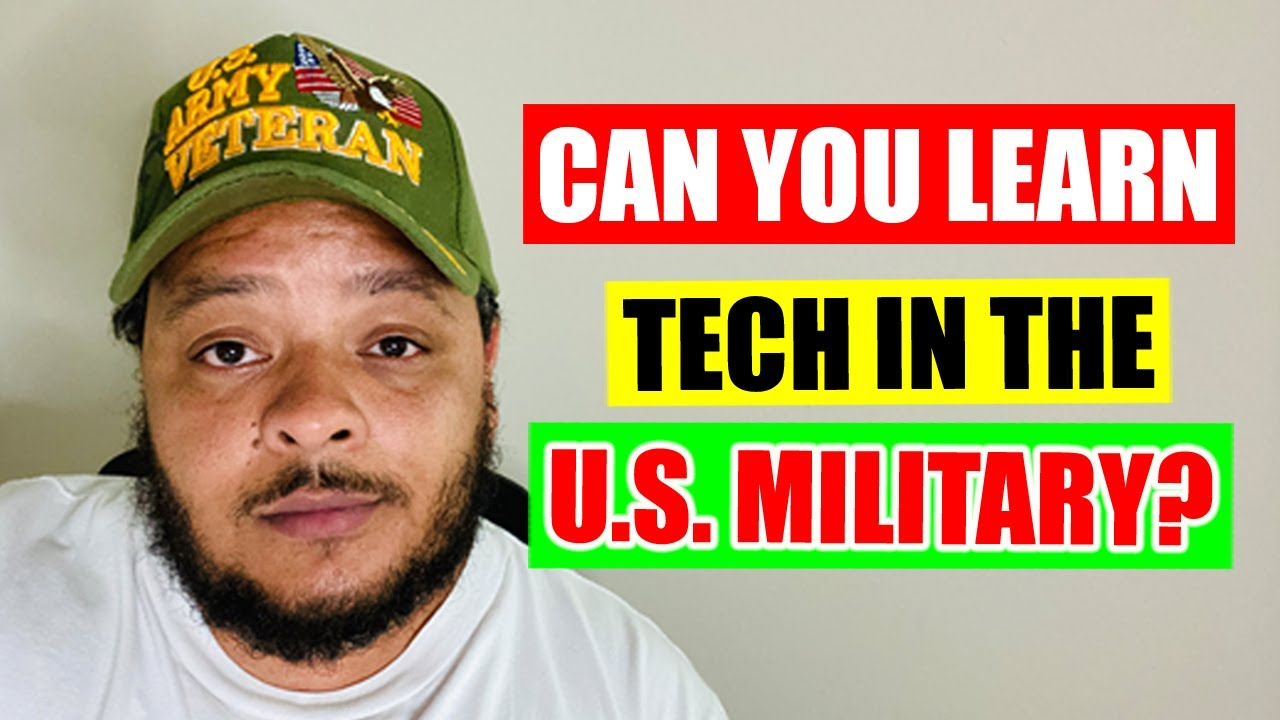 Can You Learn Tech in the U.S. Military?