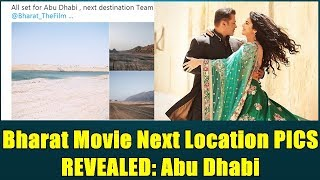 Ali Abbas Zafar Revealed Bharat Movie Location Pictures From Abu Dhabi