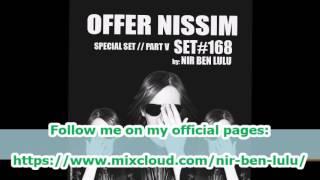 Set 168 - Special Offer nissim - Part V! - Nir Ben Lulu