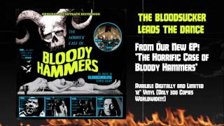 BLOODY HAMMERS - The Bloodsucker Leads The Dance (Official Audio) | Napalm Records