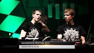 Gancher & Ruin - Imagination Festival 2013 [DnBPortal.com]