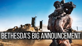 And Bethesda's Big Announcement is...
