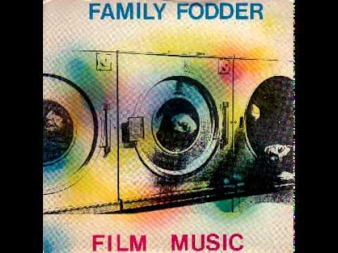 Family Fodder - Film Music (1981)
