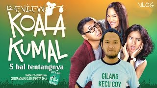 Video REVIEW FILM KOALA KUMAL by RADITYA DIKA (NO SPOILER) download MP3, 3GP, MP4, WEBM, AVI, FLV Mei 2018