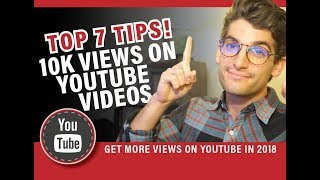 Top 7 Best Tips to Get 10000 Views on Your Youtube Videos