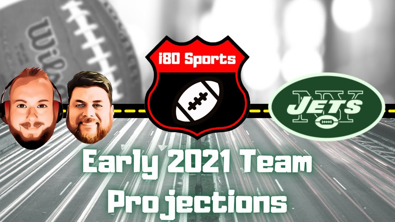 Early 2021 NFL Projections- NY Jets w/ Special Guest David Mendelson