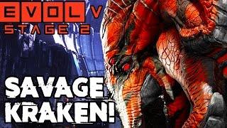 KING OF THE MONSTERS!! SAVAGE KRAKEN STAGE TWO!! Evolve Gameplay Walkthrough (PC 1080p 60fps)