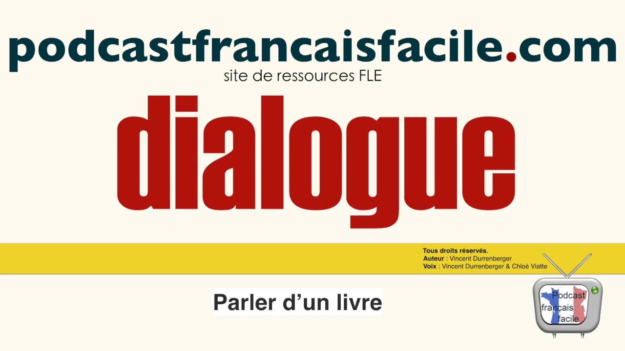 Dialogue En Francais Parler D Un Livre