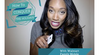 How To Conquer The Holidays With Walmart Family Mobile