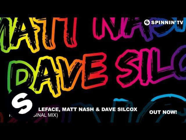 Matthew LeFace, Matt Nash & Dave Silcox – King (Original Mix)