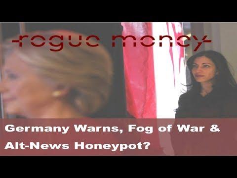 Rogue Mornings - Germany Warns, Fog of War & Alt-News Honeypot? (04/16/2018)