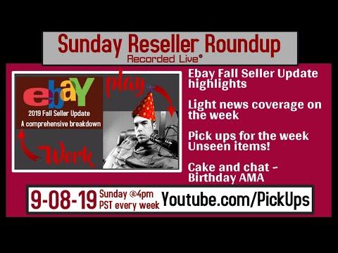 Reseller Roundup 9-08-19 - eBay Fall Seller Update 2019 |  Item showcase | Birthday AMA |
