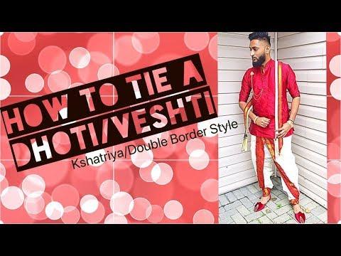 How To Wear A Dhoti/Veshti | Kshatriya/Double Border Style