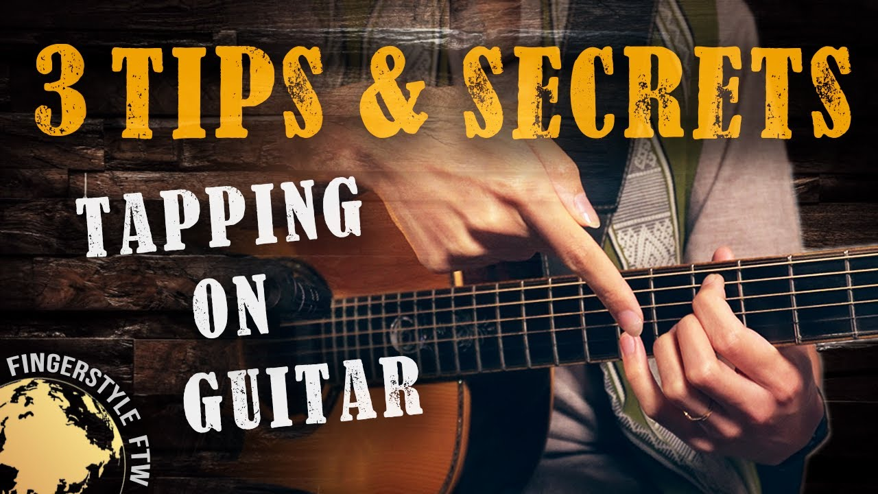 How to Tap on Guitar: 3 TIPS and SECRETS!