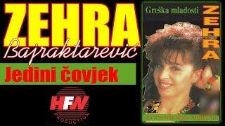 Zehra Bajraktarevic - Jedini covjek - (Audio 1993)HD