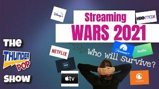 Streaming Wars 2021: The Thunder Pop Show(Live!) (Ep 148- Season 6)