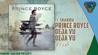 Prince Royce - DeJa Vu ft. Shakira (English/ Kurdish Translation)