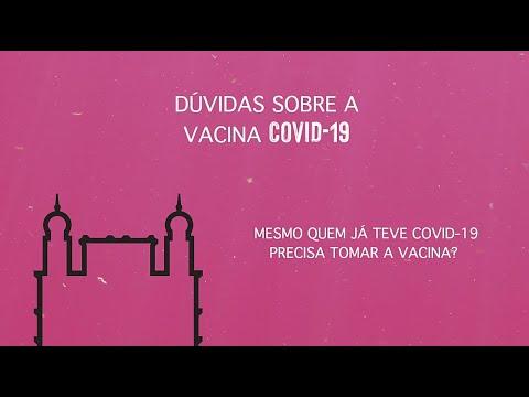 Já tive Covid-19 preciso me vacinar?