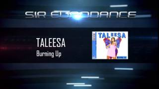 Taleesa - Burning Up (Radio Mix) | Sir EuroDance