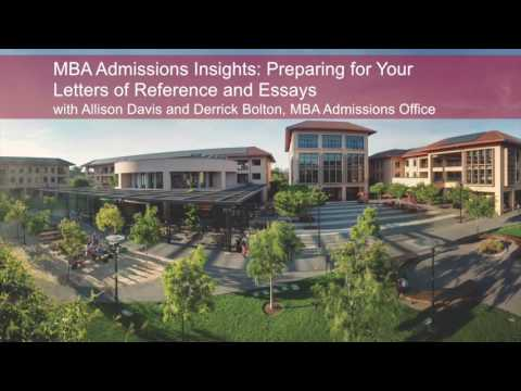 MBA Admissions Insights: Preparing for Your Letters of Reference and Essays
