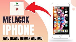 cara mengkontrol iphone yang hilang , mengetahui lokasi iphone yang hilang Cara Mencari iphone yang .