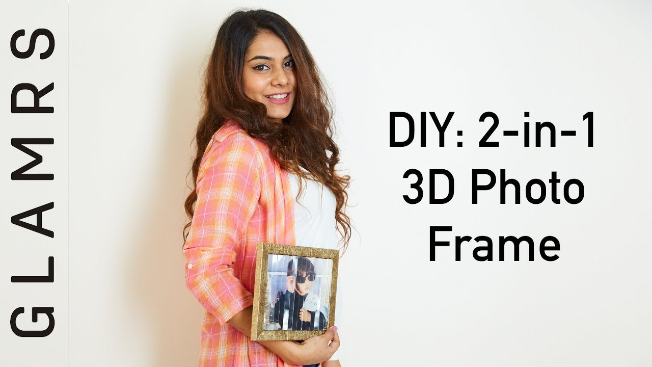 Diy 3d Photo Frame 2 In 1 Quick Easy Tutorial Glamrs Youtube