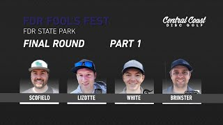 2019-fdr-fool-s-fest-final-round-part-1-scofield-white-lizotte-brinster