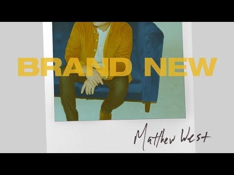 Brand New | Matthew West (lyric)