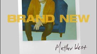 Brand New | Matthew West (lyric)