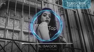 Ali Bakgor - Wait No More