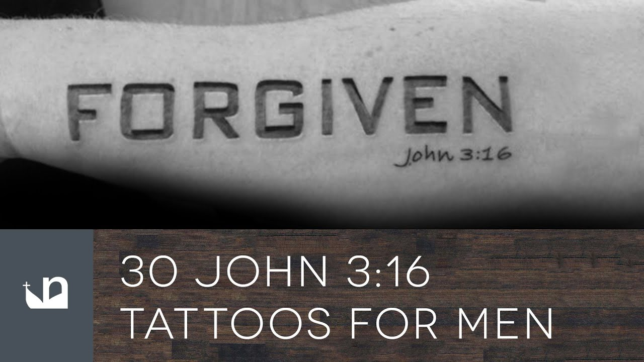 30 John 316 Tattoos For Men Youtube